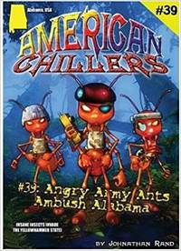 Angry Army Ants Ambush Alabama (American Chillers #39)