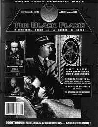 The Black Flame 15 (Volume 6 Numbers 3 & 4) International Forum of the Church of Satan (Anton LaVey Memorial Issue)