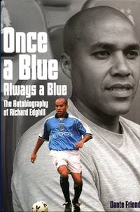 image of Once a Blue, Always a Blue: The Autobiography of Richard Edghill
