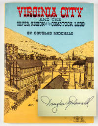 Virginia City and the Silver Region of the Comstock Lode