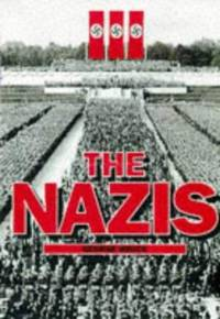 The Nazis by  George Bruce - Hardcover - 1997 - from ThriftBooks and Biblio.com