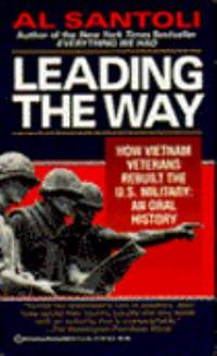 image of Leading the Way : How Vietnam Veterans Rebuilt the U. S. Military