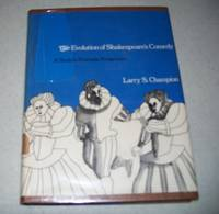 The Evolution of Shakespeare's Comedy: A Study in Dramatic Perspective