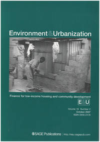 Environment and Urbanization: Finance for Low-income Housing and Community Development (October 2007, Volume 19, Number 2)
