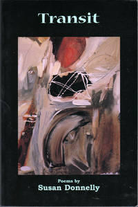 Transit: Poems by  Susan Donnelly - Paperback - First Edition - 2001 - from citynightsbooks and Biblio.com