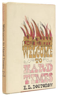 Welcome to Hard Times by  E. L Doctorow - First Edition - 1960 - from James Cummins Bookseller and Biblio.com