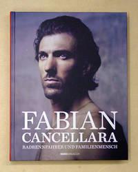 Fabian Cancellara. Radrennfahrer und Familienmensch. Mit einer Einleitung von Marco Pastonesi.