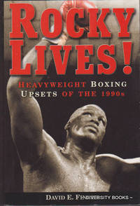 ROCKY LIVES! Heavyweight Boxing Upsets of the 1990s