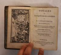 image of Voyages et Conquetes de Colomb ou, La Decouverte de l'Amerique; Premiere Partie and Seconde Partie
