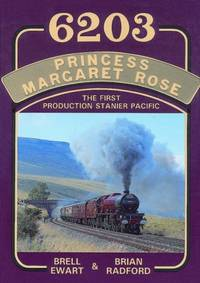 6203 Princess Margaret Rose: The First Production Stanier Pacific
