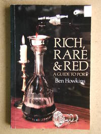 image of Rich, Rare & Red: A Guide to Port.