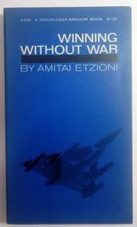 Winning Without War