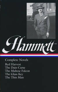 Complete Novels Red Harvest, the Dain Curse, the Maltese Falcon, the Glass  Key, the Thin Man