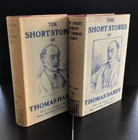 The Short Stories Of Thomas Hardy (Both The First And Second Impressions In Their Original Wrappers)