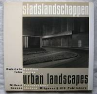 Stadslandschappen =: Urban landscapes by Gabriele Basilico; John Davies; Gilbert Fastenaekens; Jannes Linders - Paperback - 1986 - from Hopton Books and Biblio.com