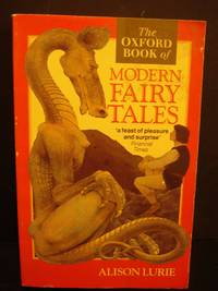 The Oxford Book of Modern Fairy Tales by  Alison Lurie - Paperback - 1994 - from Hammonds Books  (SKU: 106598)
