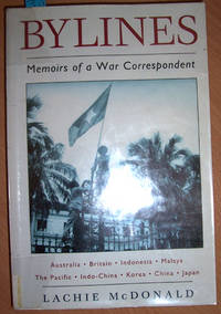 Bylines; Memoirs of a War Correpondent
