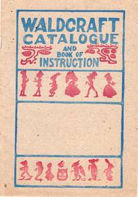Waldcraft Catalogue and Book of Instruction