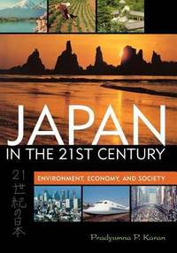 image of Japan in the 21st Century : Environment, Economy, and Society