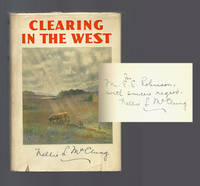 CLEARING IN THE WEST My Own Story. Signed
