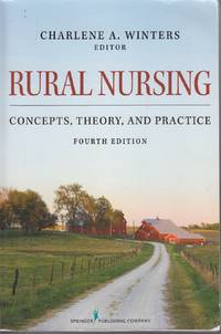 image of Rural Nursing Concepts, Theory, and Practice