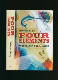 Four Elements; Water, Air, Fire, Earth