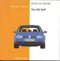 THE VW GOLF (Design Classics)