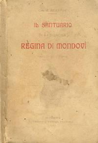IL SANTUARIO DI N.SIGNORA REGINA DI MONDOVI' PRESSO VICO-FORTE