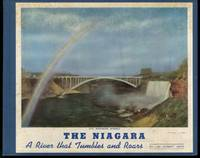 THE NIAGARA : A River That Tumbles and Roars