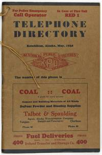 Telephone Directory. Ketchikan, Alaska, May, 1938 [cover title]