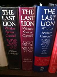 Churchill, The Last Lion [3 volumes]