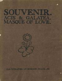 SOUVENIR  ACIS AND GALATEA  MASQUE OF LOVE AS PRODUCED AT THE GREAT QUEEN STREET THEATRE, MARCH 10TH, 1902