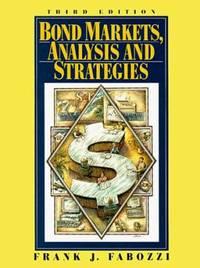 Bond Markets: Analysis and Strategies