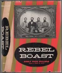 image of Rebel Boast: First at Bethel—Last at Appomattox