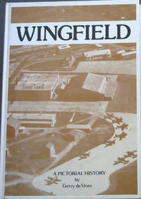 Wingfield: A pictorial history
