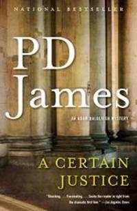 image of A Certain Justice: An Adam Dalgliesh Novel