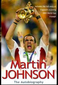 Martin Johnson : The Autobiography