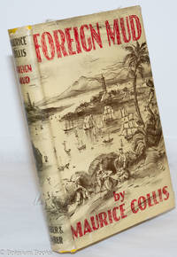 image of Foreign mud; being an account of the opium imbrolio at Canton in the 1830's & the Anglo-Chinese war that followed