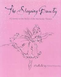 The Sleeping Beauty: A Journey to the Ballet of the Mariinsky Theatre