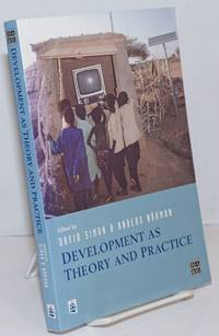 image of Development as Theory and Practice; Current perspectives on development and co-operation