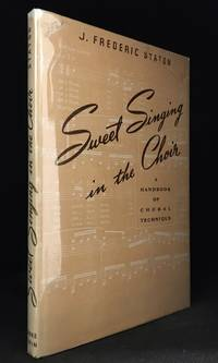 Sweet Singing in the Choir; a Handbook of Choral Technique
