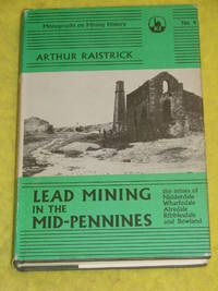 Lead Mining in the Mid-Pennines