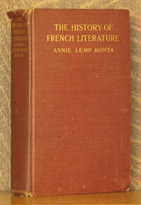 THE HISTORY OF FRENCH LITERATURE FROM THE OATH OF STRASBURG TO CHANTICLER