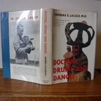 Doctors, Drums and Dances