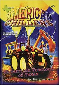 Terrible Tractors Of Texas (American Chillers #5)