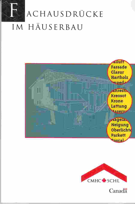 fachausdr cke im h userbau deutsch englische franz sisch by anon paperback 1999 from. Black Bedroom Furniture Sets. Home Design Ideas