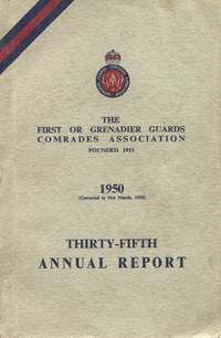 image of Grenadier Guards Comrades Association : Thirty-Fifth Annual Report 1950