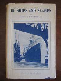 Of Ships and Seamen by  R.N.R  Lt.-Cmdr. - First Edition - from West of Eden Books (SKU: 6713)