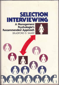 image of Selection Interviewing: a Management Psychologist's Recommended Approach