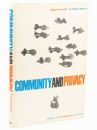 Community and Privacy: Toward a New Architecture of Humanism